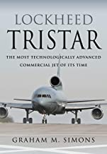 Lockheed Tristar: The Most Technologically Advanced Commercial Jet of Its Time