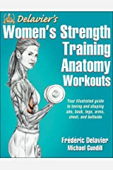 Delavier's Women's Strength Training Anatomy Workouts Kindle Edition