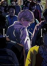 表紙: ロスト失踪者たち (近代麻雀コミックス) | 江戸川エドガワ