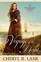 Voyage of the Heart (The Wellington Patriot Series Book 1)