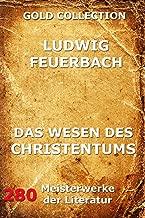Das Wesen des Christentums (German Edition)