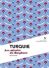 Turquie : Les miroirs du Bosphore: L'Âme des Peuples (French Edition)