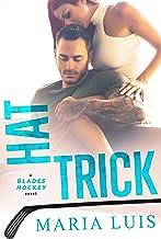 Hat Trick (Blades Hockey Book 3)