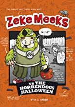 Zeke Meeks vs the Horrendous Halloween