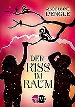 Der Riss im Raum (Reise durch die Zeit 2) (German Edition)