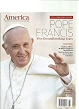 AMERICA THE JESUIT REVIEW OF FAITH AND CULTURE SPECIAL COMMEMORATIVE EDITION MAGAZINE.