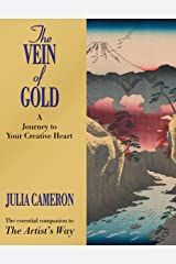The Vein of Gold: A Journey to Your Creative Heart Kindle Edition