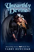 Unearthly Devine (Unearthly Series Book 1)