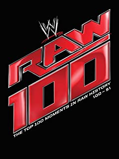 WWE: Top 100 Moments In Raw History: 100-51