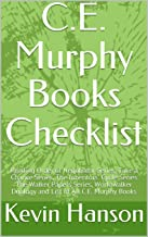 C.E. Murphy Books Checklist: Reading Order of Negotiator Series, Take a Chance Series, The Inheritors' Cycle Series The Walker Papers Series, Worldwalker Duology and List of All C.E. Murphy Books