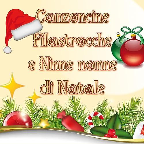 Canzoncine Filastrocche E Ninne Nanne Di Natale Le Più Belle