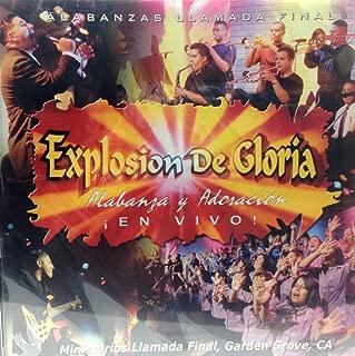 Explosion de Gloria - Alabanza y Adoracion En Vivo