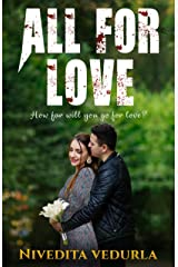 ALL FOR LOVE: Happily Ever After Sensuous Thrilling Romance Kindle Edition