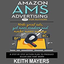 AMS Advertising for Authors: Create a $20 Campaign and Get Results Fast