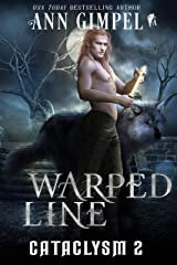 Warped Line: An Urban Fantasy (Cataclysm Book 2) Kindle Edition