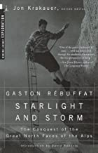 Starlight and Storm: The Conquest of the Great North Faces of the Alps (Modern Library Exploration)