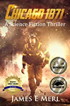 Chicago 1871: A Science Fiction Thriller