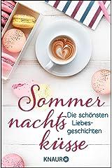 Sommernachtsküsse: Die schönsten Liebesgeschichten Kindle Ausgabe