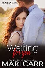 Waiting for You: Friends to Lovers Romance (Sparks in Texas Book 1) (English Edition)