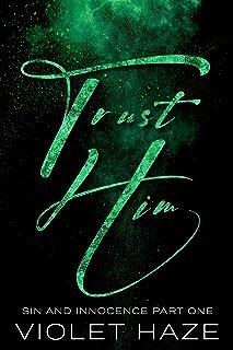 Trust Him (Sin and Innocence Book 1) (English Edition)