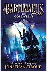 The Golem's Eye (Bartimaeus Trilogy Book 2) Kindle Edition