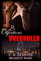 Objections Overruled Kindle Edition