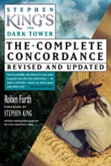 Stephen King's The Dark Tower: The Complete Concordance, Revised and Updated Kindle Edition
