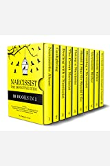 Narcissist: The Definitive Guide - 10 books in 1 - Divorcing, Dating and Dealing with Manipulative People. Gaslighting. Stay or Go. Narcissistic Mothers/Fathers and Covert Emotional abuse Kindle Edition
