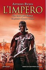 L'impero. Un eroe per Roma Formato Kindle