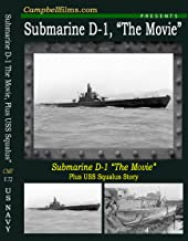 Submarine D-1 Movie plus the USS Squalus Story SS-192 Fleet Boats of US Navy Old Films DVD