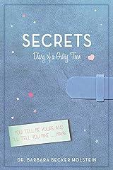 Secrets: Diary of a Gutsy Teen Kindle Edition