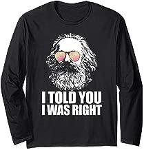 I TOLD YOU I WAS RIGHT Karl Marx Sunglasses Communist Meme Long Sleeve T-Shirt
