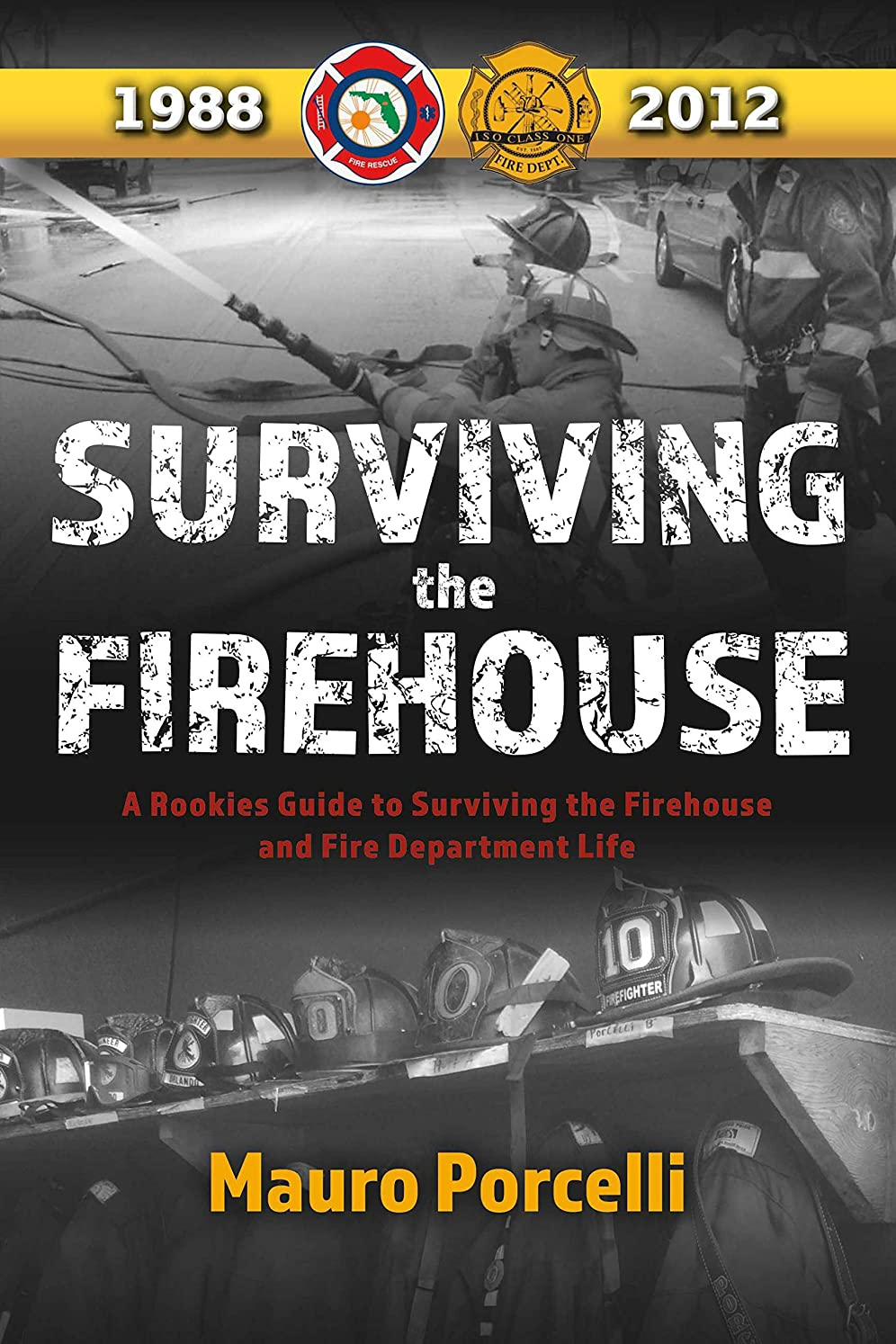 走る融合キャップSurviving the Firehouse: A Rookies Guide to