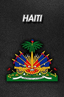 Haiti: Coat of Arms - Weekly Calendar July 2019 - December 2021 - 30 Months - 131 pages 6 x 9 in. - Planner - Diary - Orga...