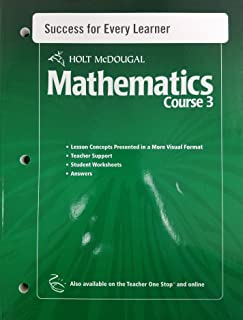 Holt McDougal Mathematics Course 3, 2010 Success for Every Learner with Answers