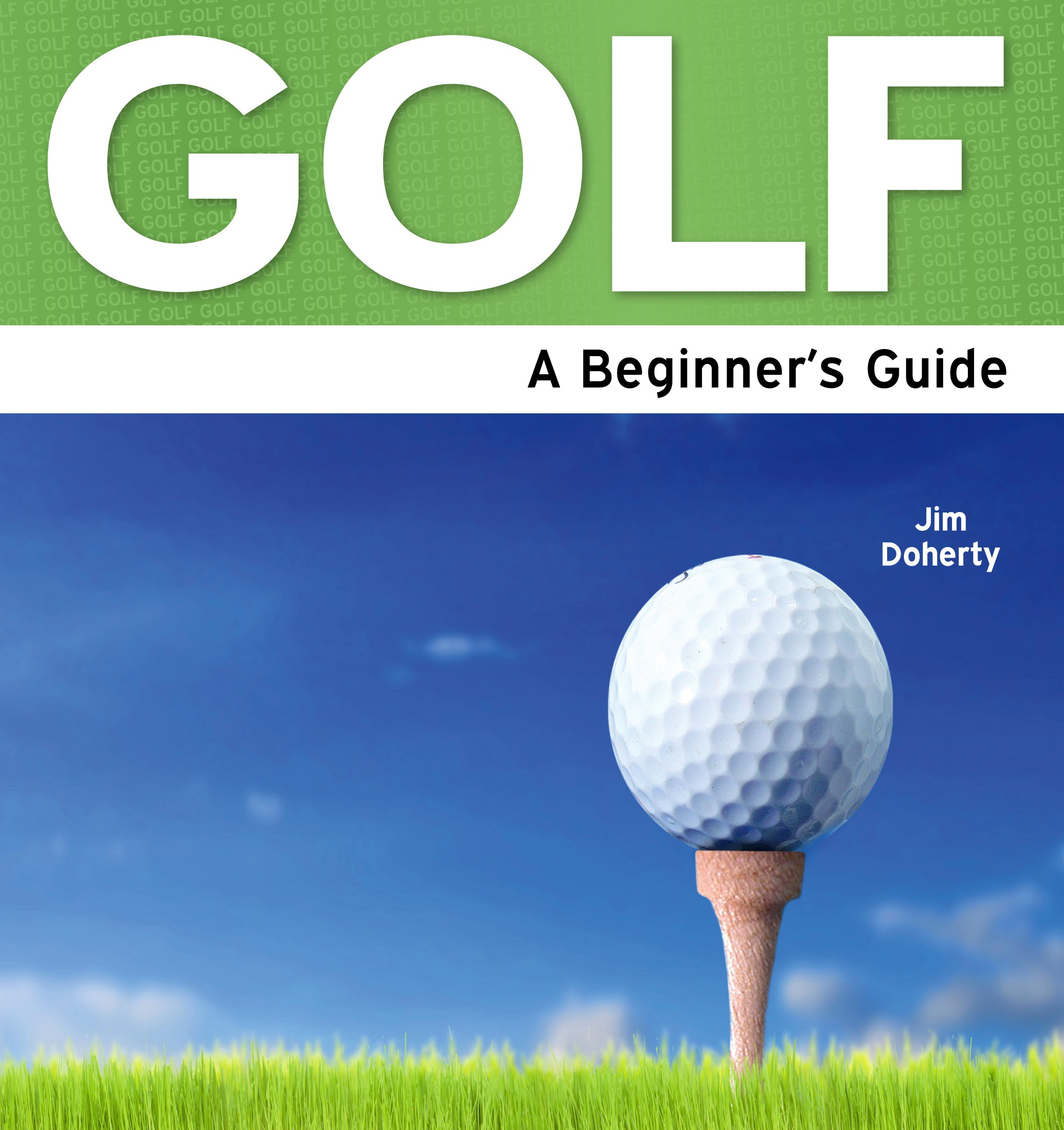 Download Golf: A Beginner's Guide 