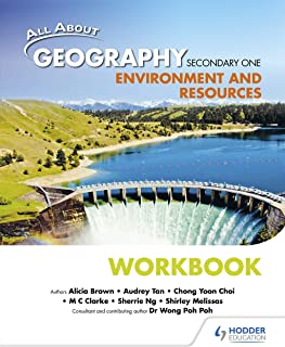 All About Geography Secondary 1: Environment and Resources