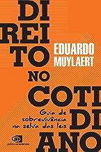 Direito no Cotidiano: Guia de sobrevivência na selva das leis (Portuguese Edition)