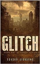 GLITCH (EPOCH Book 1)