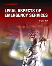Legal Aspects of Emergency Services (English Edition)