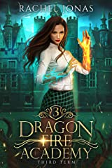 Dragon Fire Academy 3: Third Term (English Edition) Format Kindle