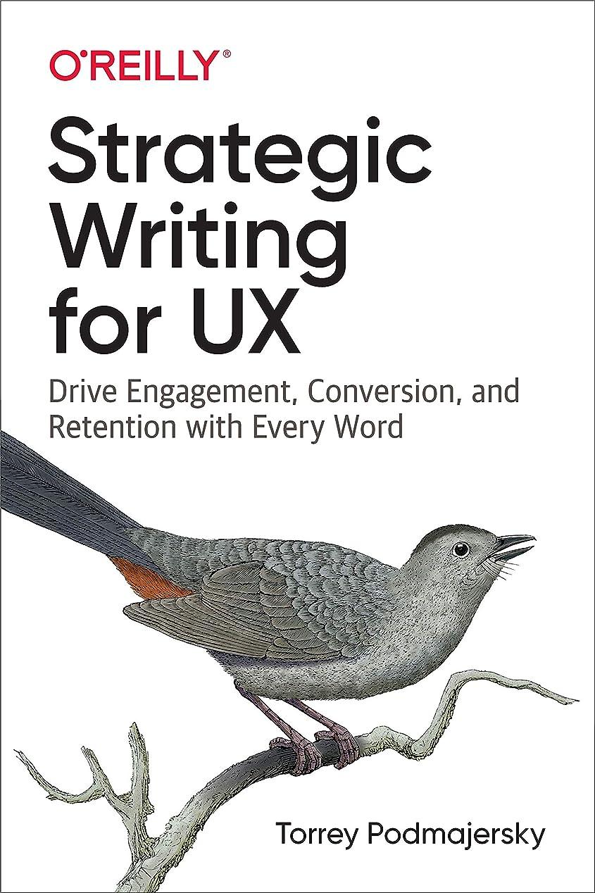 いじめっ子カメラリアルStrategic Writing for UX: Drive Engagement, Conversion, and Retention with Every Word (English Edition)