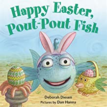Happy Easter, Pout-Pout Fish (A Pout-Pout Fish Mini Adventure)