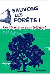 Sauvons les forêts ! Les 10 actions pour (ré)agir ! (Actions écologiques) (French Edition) Versión Kindle