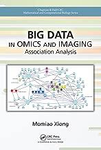 Big Data in Omics and Imaging: Association Analysis (Chapman & Hall/CRC Mathematical and Computational Biology)
