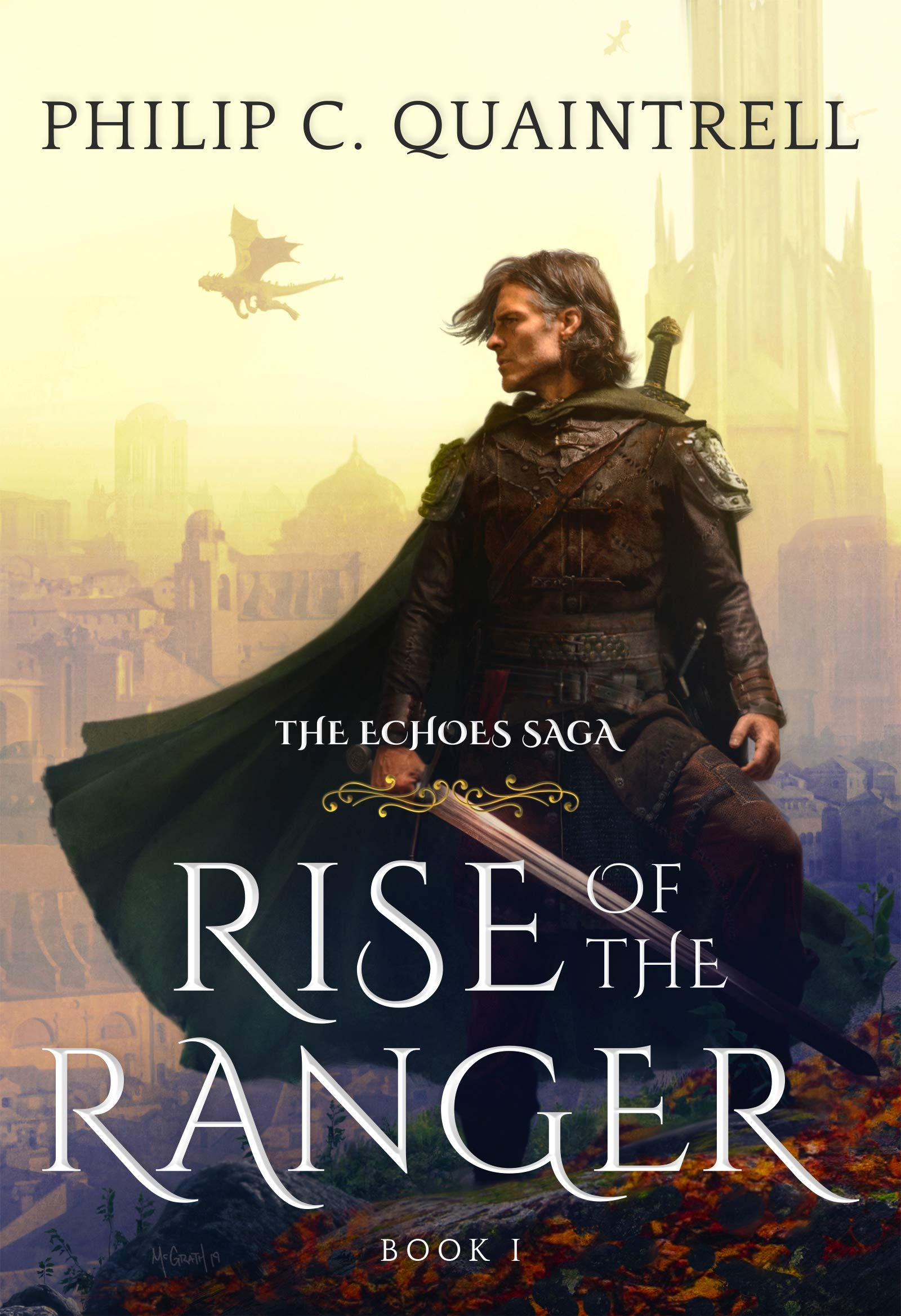 Rise of the Ranger (The Echoes Saga: Book 1)