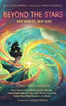 Beyond the Stars: New Worlds, New Suns: a space opera anthology (English Edition)
