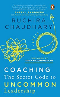 Coaching: The Secret Code to Uncommon Leadership----A Must Read for Leaders and those Aspiring to be Leaders