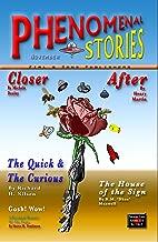 Phenomenal Stories, November 2018, Vol. 1, No. 3: A Modern Pulp Science Fiction & Horror Fiction Magazine