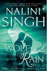Wolf Rain (Psy-Changeling Trinity Book 3) Kindle Edition